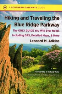 The new Adkins book details the Blue Ridge Parkway.